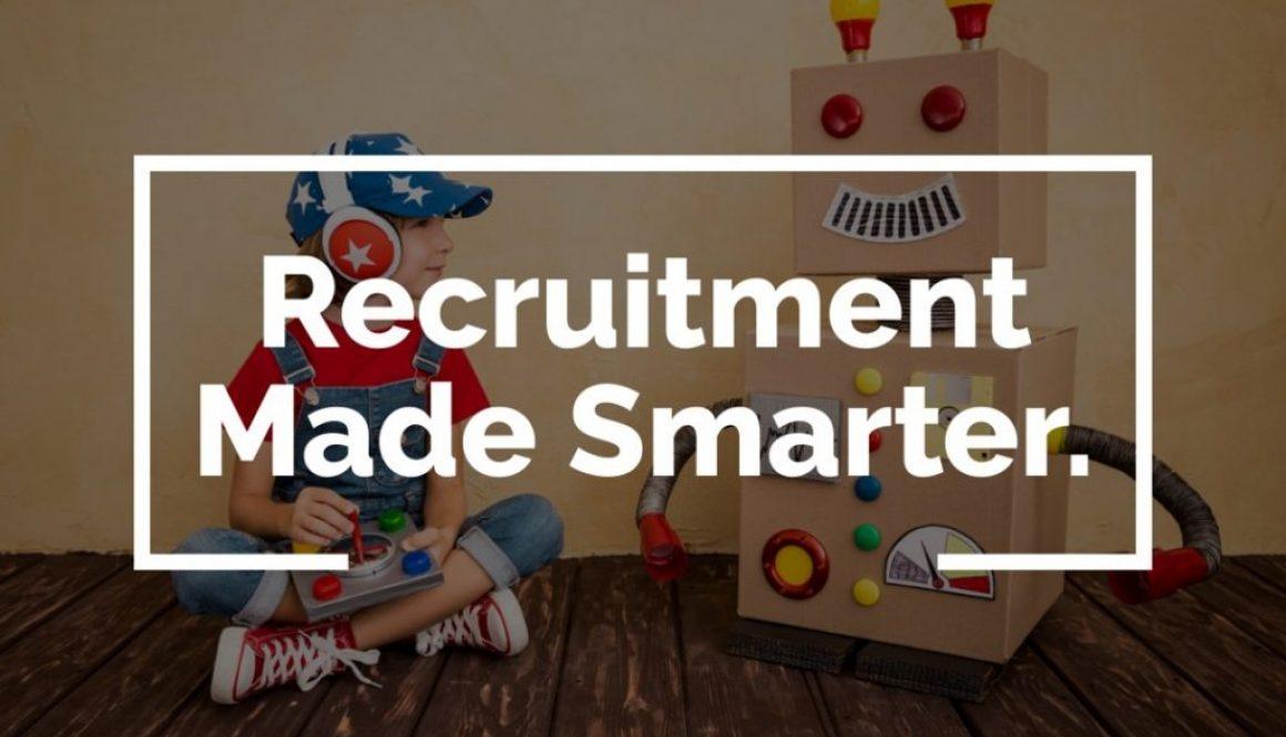 Recruitment Made Smarter